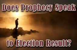 does-prophecy-speak-to-election-result-140.jpg