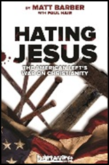 hating-jesus-by-Matt-Barber.jpg